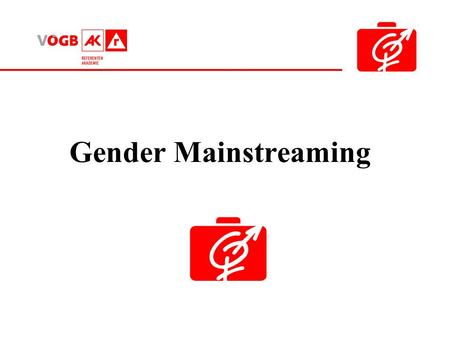 Gender Mainstreaming.