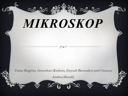 Physik referat karim a. das mikroskop. ppt video online herunterladen