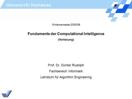 Fundamente der Computational Intelligence