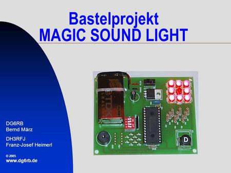 Bastelprojekt MAGIC SOUND LIGHT
