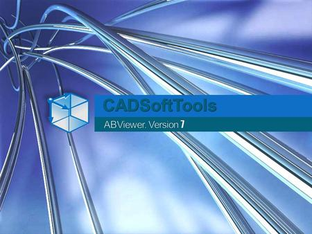 CADSoftTools ABViewer. Version 7 1.