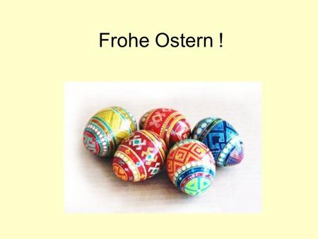 Frohe Ostern !.
