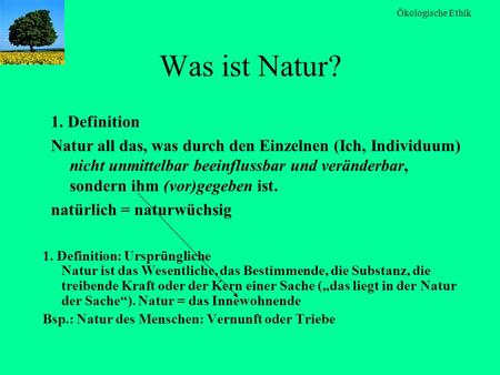 Was ist Natur? 1. Definition