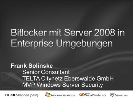 Bitlocker mit Server 2008 in Enterprise Umgebungen