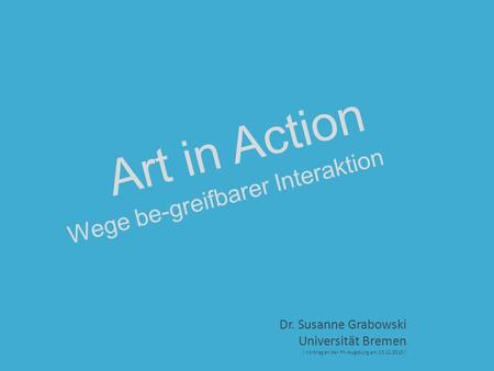 Wege be-greifbarer Interaktion