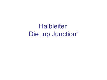"Halbleiter Die ""np Junction"""