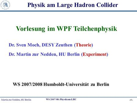 Physik am Large Hadron Collider