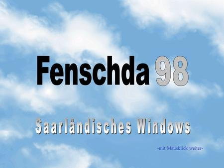 Saarländisches Windows