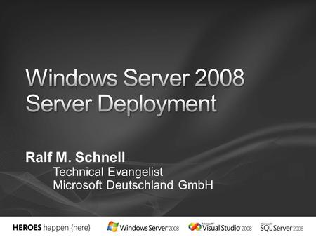 Windows Server 2008 Server Deployment