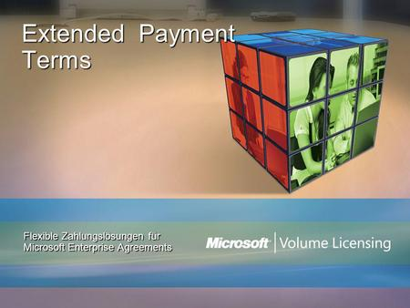 Extended Payment Terms Flexible Zahlungslösungen für Microsoft Enterprise Agreements.