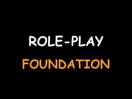 ROLE-PLAY FOUNDATION You are arranging to meet your friends For help with the vocab, click herehere Say at 3.00 Um drei Uhr. Say where you want to meetVor.