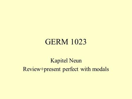 Kapitel Neun Review+present perfect with modals