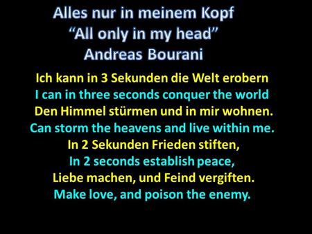 "Alles nur in meinem Kopf ""All only in my head"" Andreas Bourani"
