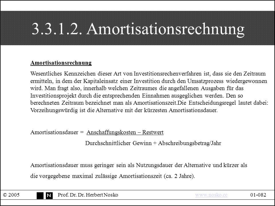 3.3.1.2. Amortisationsrechnung