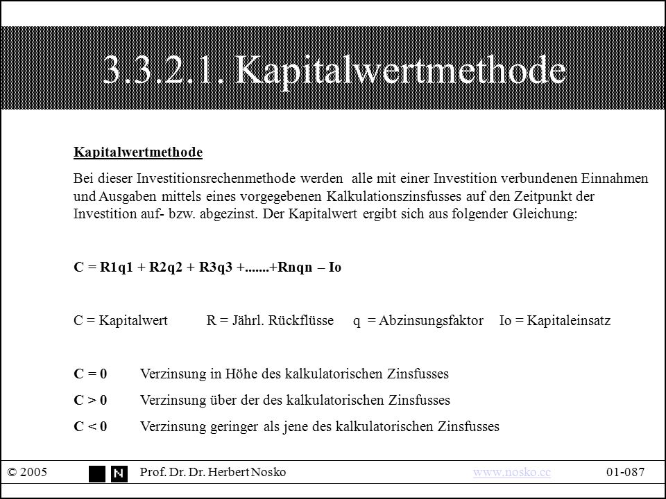 3.3.2.1. Kapitalwertmethode Kapitalwertmethode