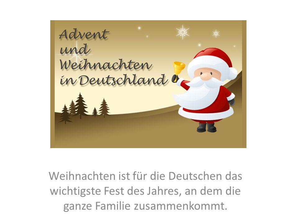 Weihnachten Ist.Weihnachten Ist Für Die Deutschen Das Wichtigste Fest Des Jahres An