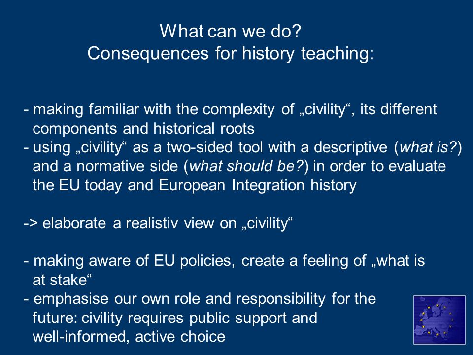 What can we do Consequences for history teaching: