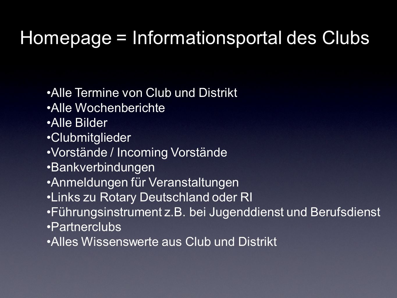 Homepage = Informationsportal des Clubs