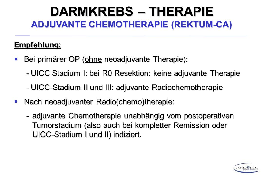 DARMKREBS – THERAPIE ADJUVANTE CHEMOTHERAPIE (REKTUM-CA)