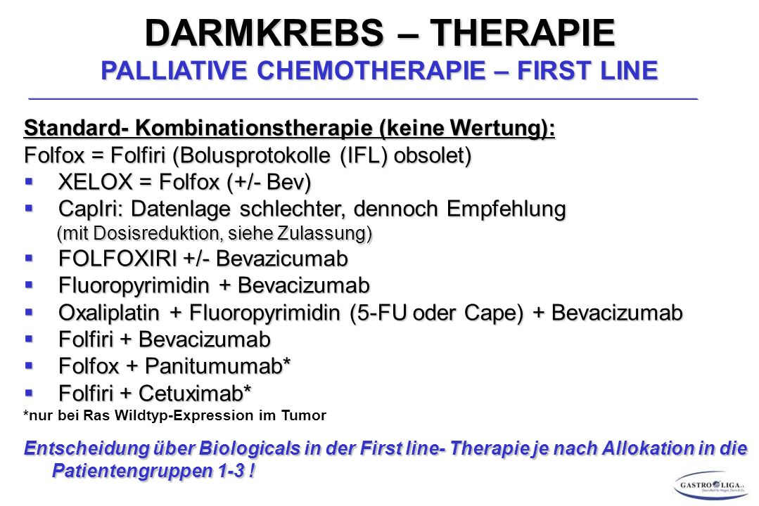 DARMKREBS – THERAPIE PALLIATIVE CHEMOTHERAPIE – FIRST LINE