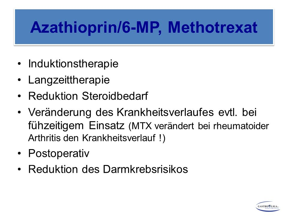 Azathioprin/6-MP, Methotrexat