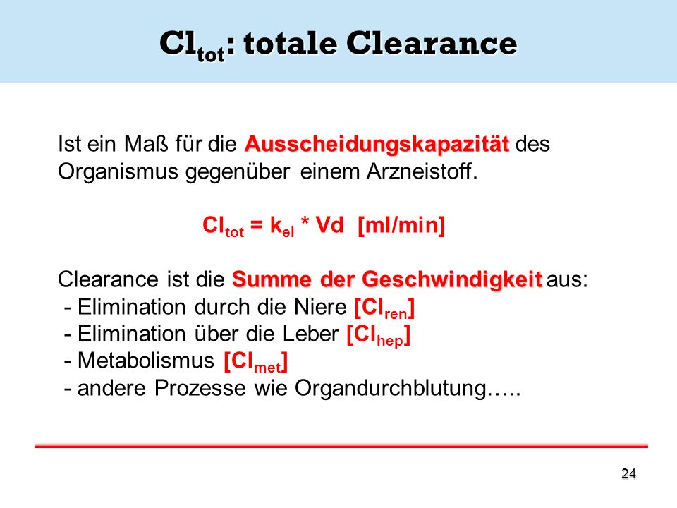 Cltot: totale Clearance
