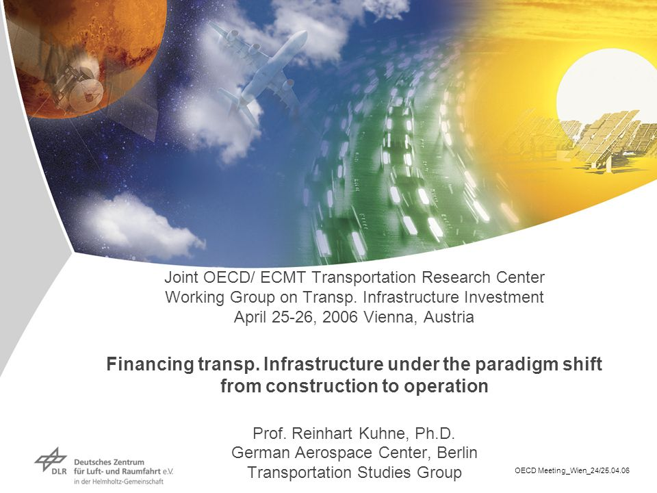 Joint OECD/ ECMT Transportation Research Center Working Group on Transp.