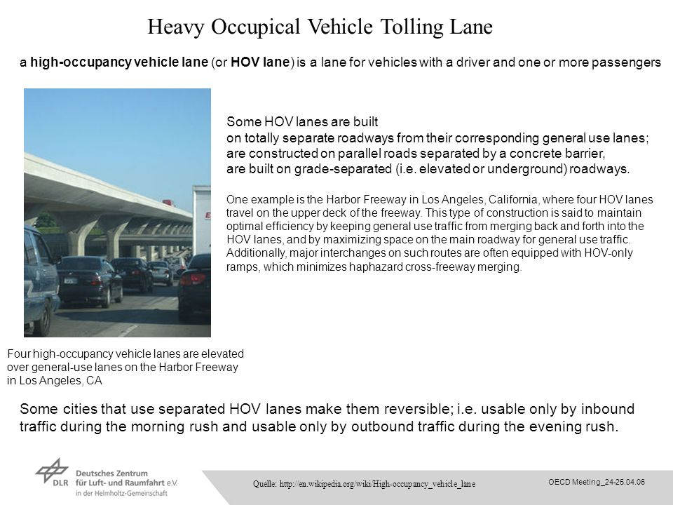Heavy Occupical Vehicle Tolling Lane