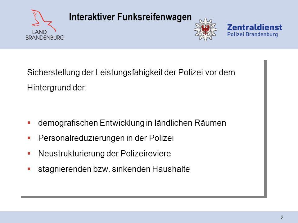Interaktiver Funkstreifenwagen Polizei Des Landes Brandenburg Ppt