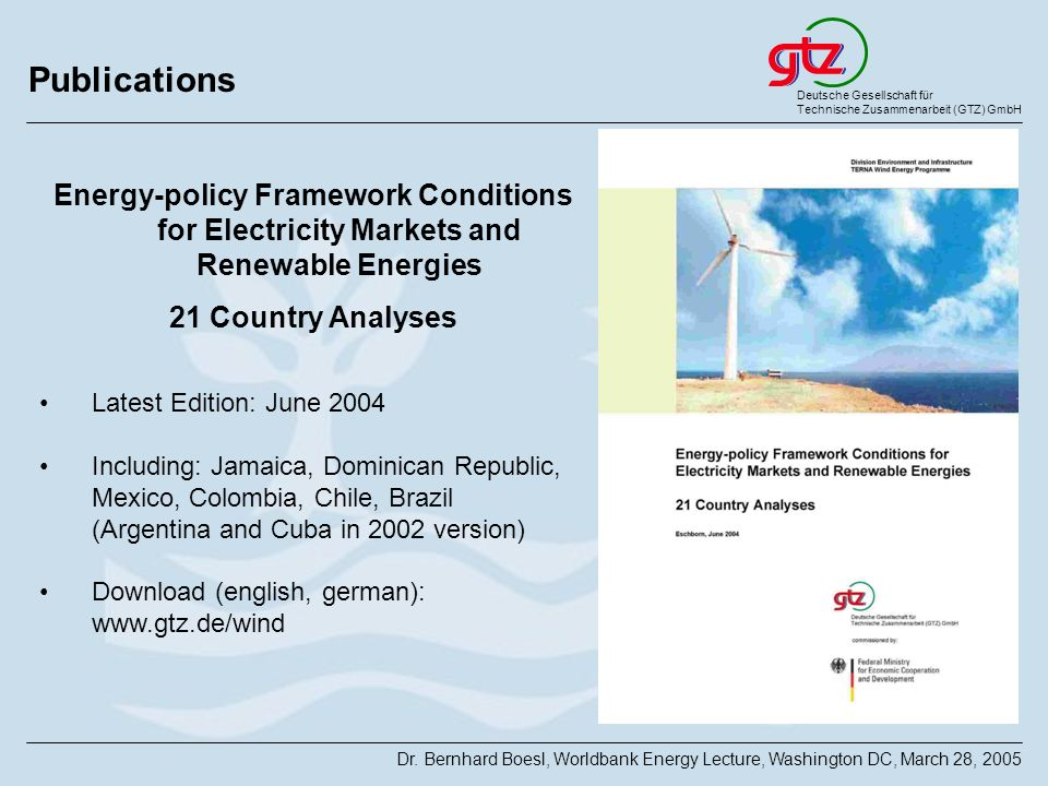 Publications Energy-policy Framework Conditions for Electricity Markets and Renewable Energies. 21 Country Analyses.