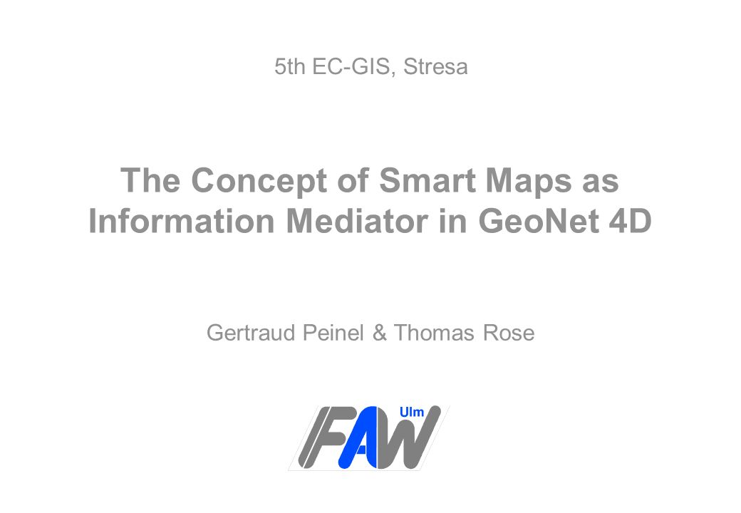 The Concept of Smart Maps as Information Mediator in GeoNet 4D