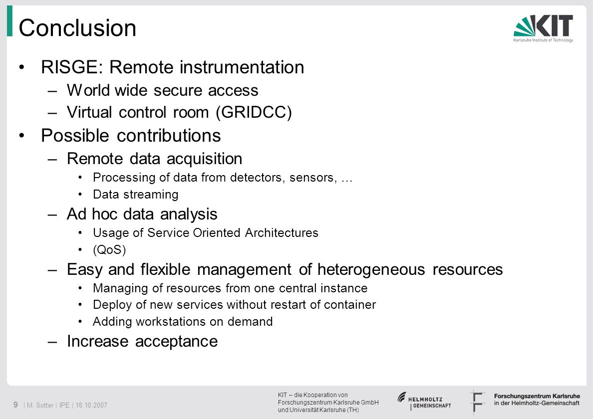 Conclusion RISGE: Remote instrumentation Possible contributions