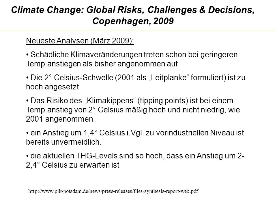 Climate Change: Global Risks, Challenges & Decisions, Copenhagen, 2009