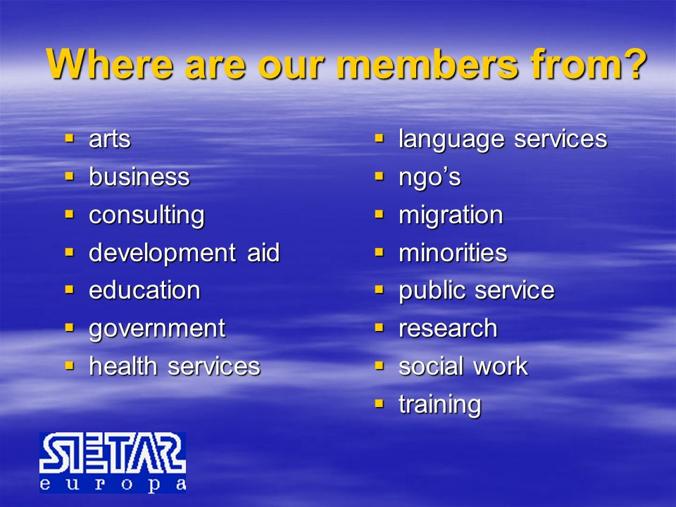 Where are our members from