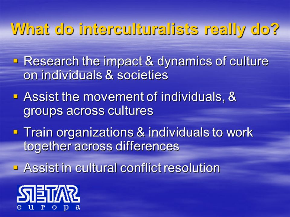What do interculturalists really do