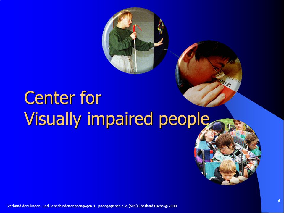 Center for Visually impaired people