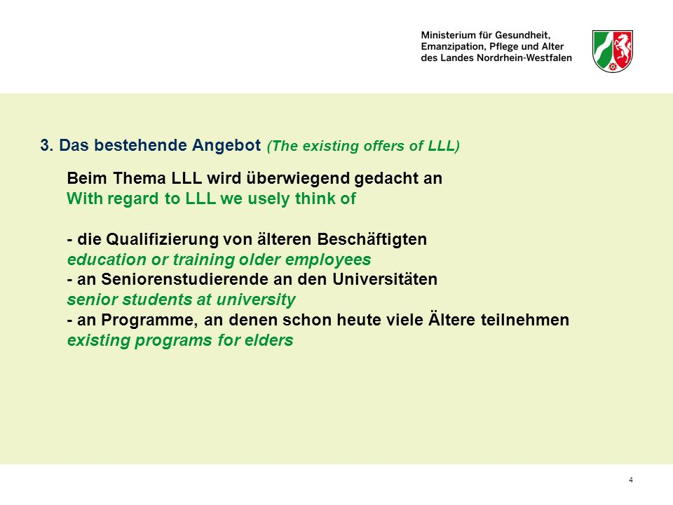3. Das bestehende Angebot (The existing offers of LLL)