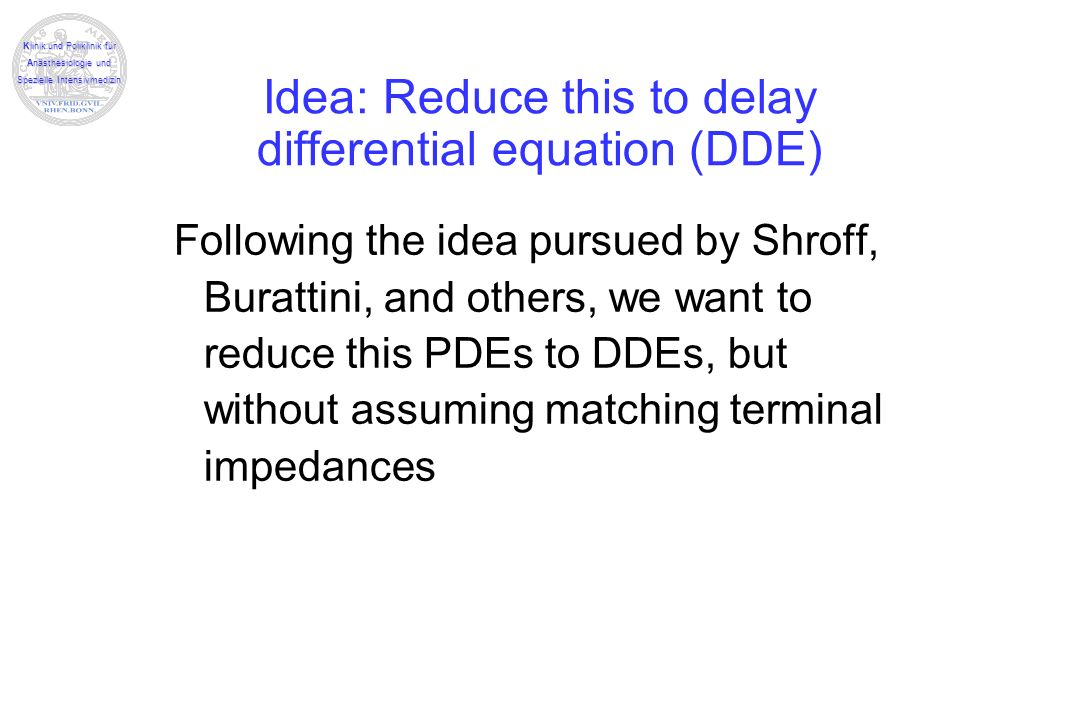 Idea: Reduce this to delay differential equation (DDE)