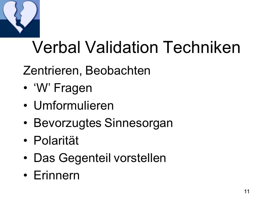 Verbal Validation Techniken