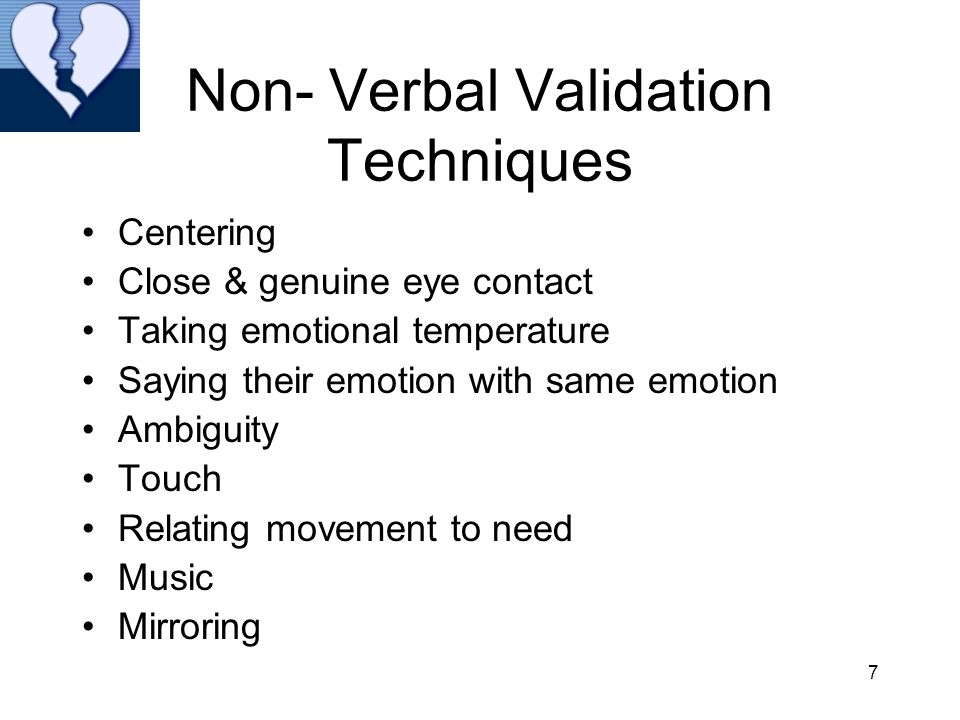 Non- Verbal Validation Techniques
