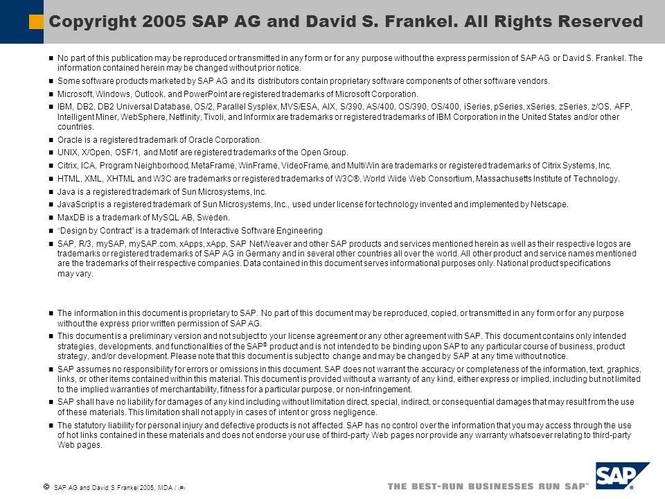 Copyright 2005 SAP AG and David S. Frankel. All Rights Reserved