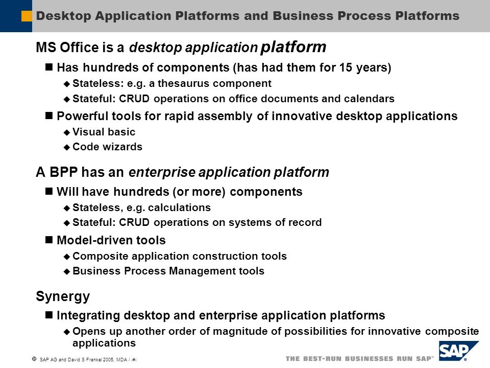 Desktop Application Platforms and Business Process Platforms