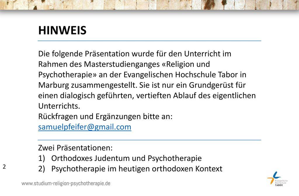 Orthodoxes Judentum und Psychotherapie / Teil 1 - ppt herunterladen