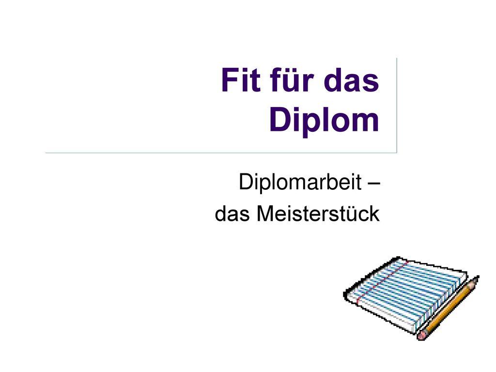 Diplomarbeit Das Meisterstück Ppt Herunterladen