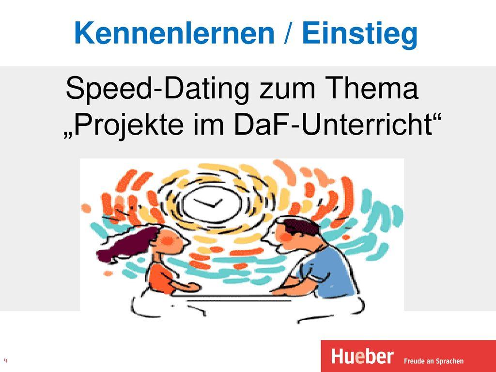 Nopeus dating im deutschunterricht
