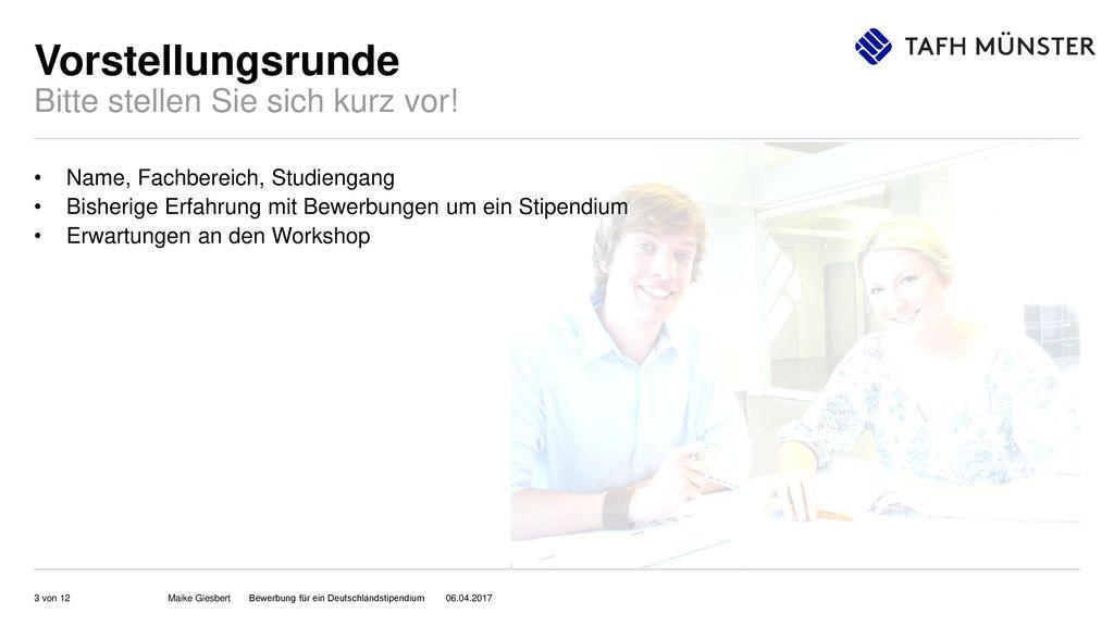 3 vorstellungsrunde - Bewerbung Deutschlandstipendium