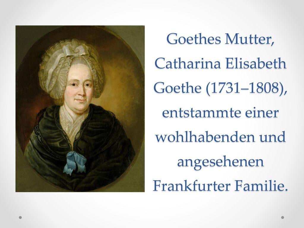 Johann Wolfgang Von Goethe 1749 1832 Ppt Video Online