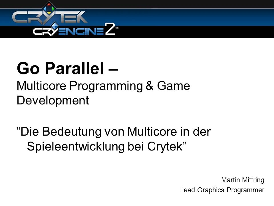 Go Parallel – Multicore Programming & Game Development