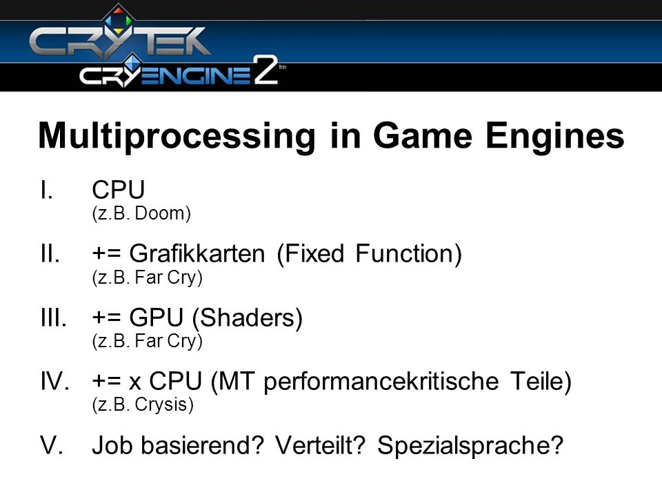 Multiprocessing in Game Engines