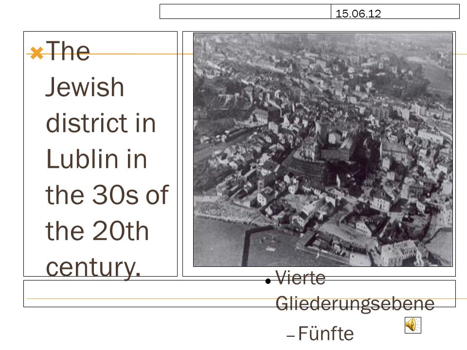 The Jewish district in Lublin in the 30s of the 20th century.